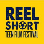 2018 Reel Short Teen Film Festival Showcase