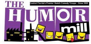 The Humor Mill Orlando Sketch Comedy Troupe